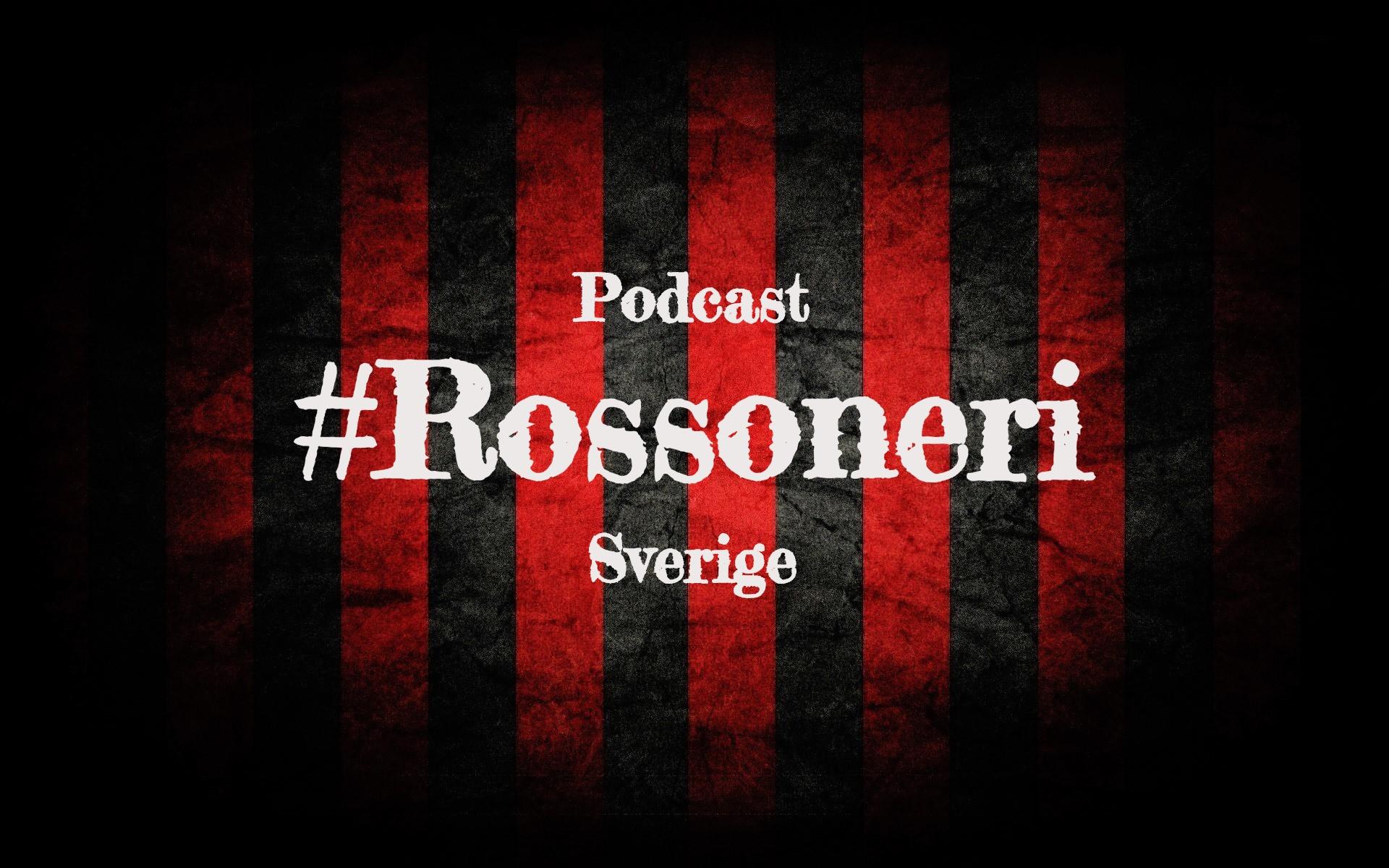 Podcast Rossoneri E26: Kastar tärning innan matchgenomgång ?